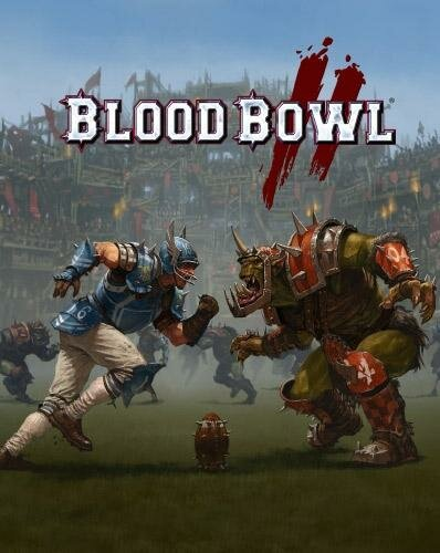 Blood Bowl 2 (2015) PC | RePack от FitGirl