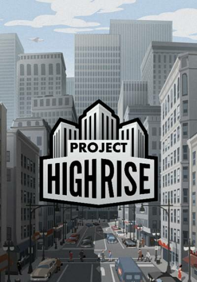 Project Highrise [v 1.1.2] (20..., скачать Project Highrise [v 1.1.2] (20..., скачать Project Highrise [v 1.1.2] (20... через торрент