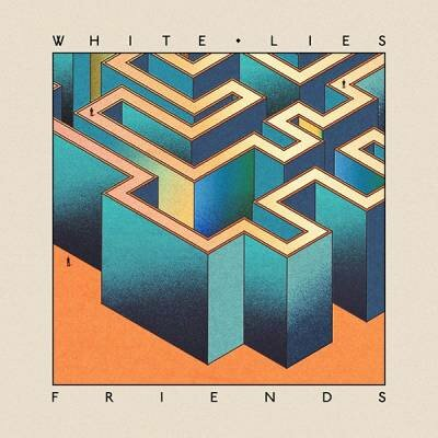 White Lies - Friends (2016) FLAC
