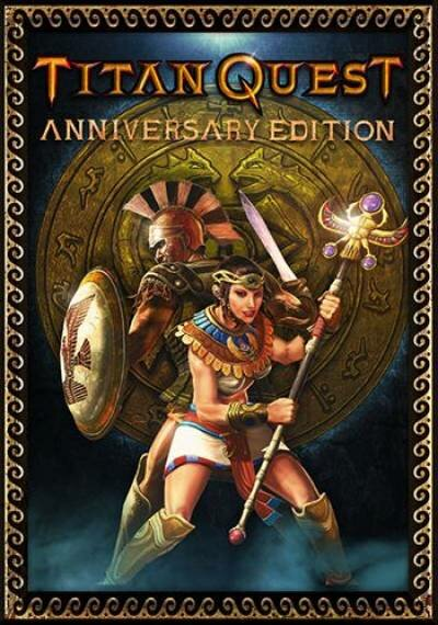 Titan Quest: Anniversary Edition [v 1.49 + DLC] (2016) PC | Лицензия