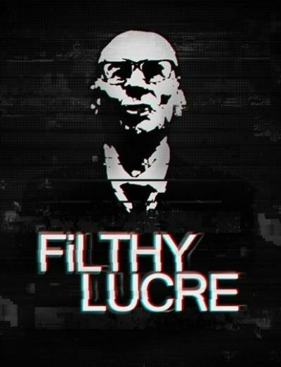 Filthy Lucre (2016) PC